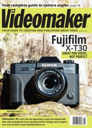 Videomaker Magazine Digital Edition - August 2019