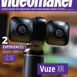 Videomaker 2019 December Magazine Digital Edition