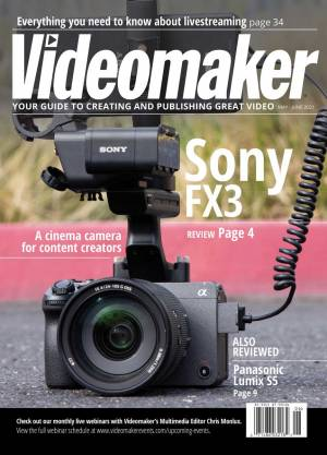 Videomaker Magazine - May and June 2021 Digital Edition