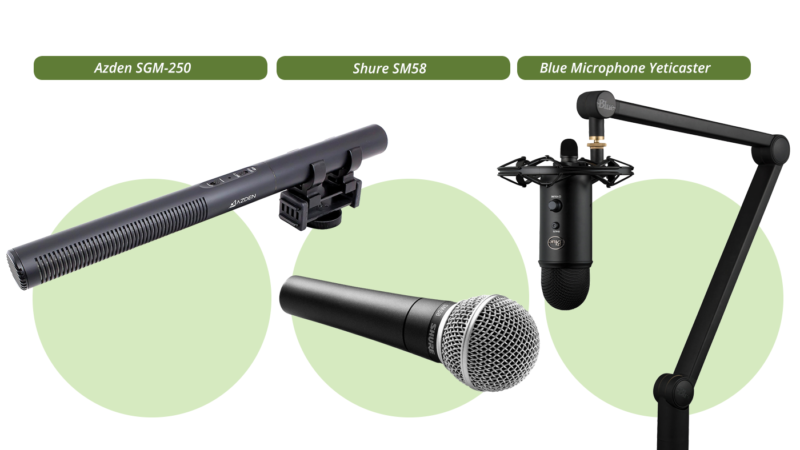 Azden SGM-250, Shure SM58 and Blue Microphone Yeticaster