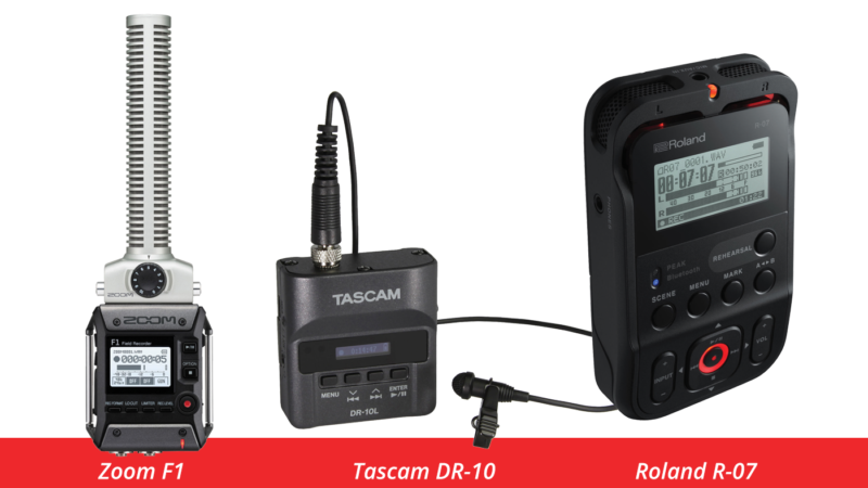 Zoom F1, Tascam DR-10 and Roland R-07