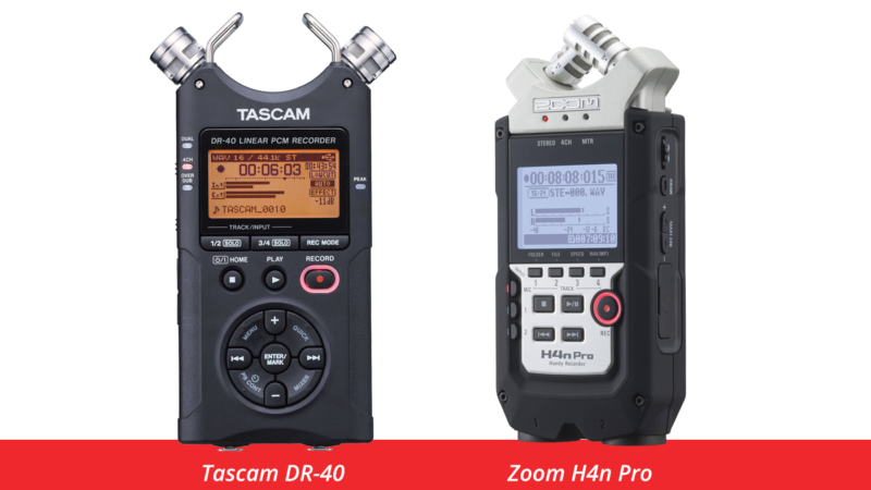 Tascam DR-40 and Zoom H4n Pro