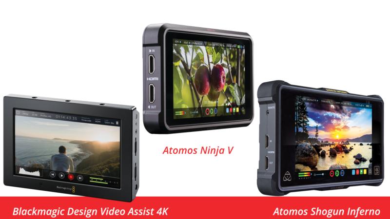 Blackmagic Design Video Assist 4K, Atomos Ninja V and Atomos Shogun Inferno
