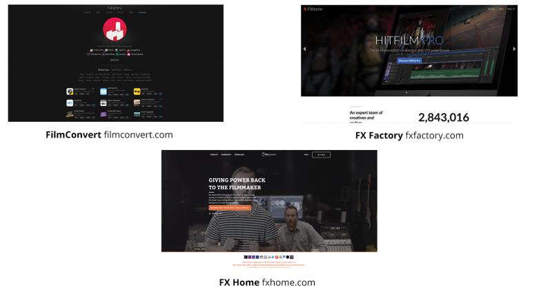 FilmConvert filmconvert.com, FX Factory fxfactory.com and FX Home fxhome.com