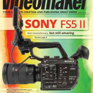 Videomaker Magazine Digital Edition March 2019