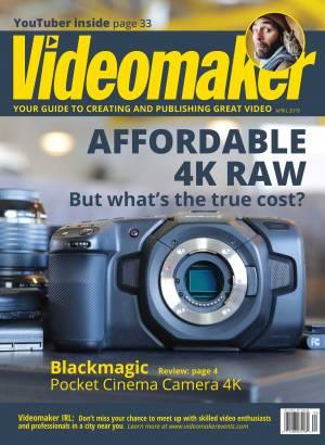 Videomaker Magazine Digital Edition April 2019