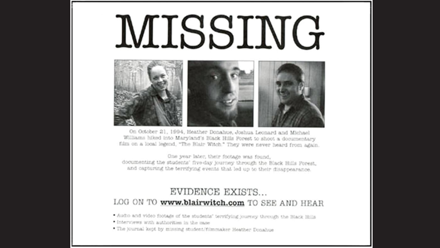 """""""The Blair Witch Project"""" used realistic miss persons reports to promote the film"""