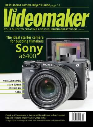 Videomaker Magazine Digital Magazine June 2019