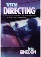Total Directing Covers All Aspects of the Craft