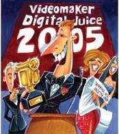 The 2005 Videomaker/Digital Juice Short Video Contest