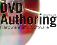 DVD Authoring Hardware and SoftwareBuyer's Guide - Videomaker