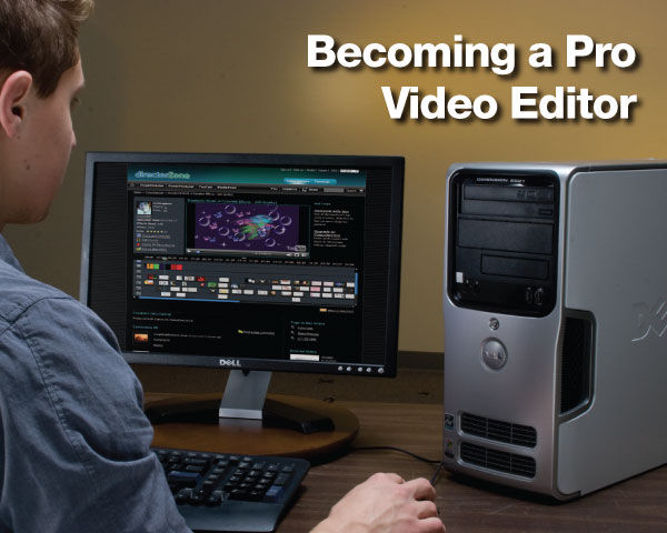 Becoming a Pro Video Editor