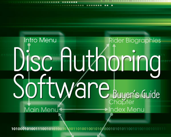 Disc Authoring Software Buyer's Guide - Videomaker