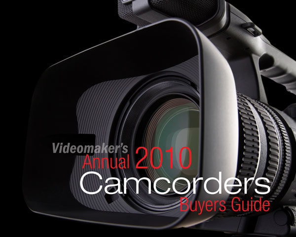 videomaker s annual 2010 camcorders buyer s guide videomaker rh videomaker com Sony HD Comcorder Sony HD Camera