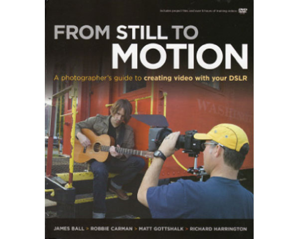 the dslr filmmakers handbook realworld production techniques