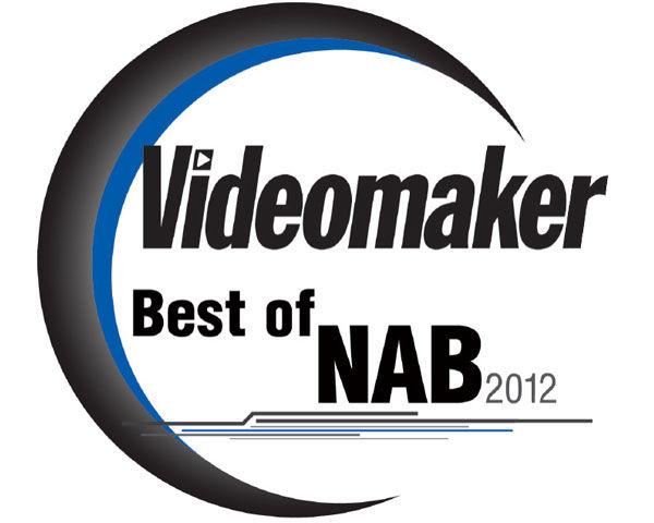 Videomaker 2012 NAB Spotlight Awards