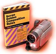 Home Video Hints: The Seven Golden Composition Rules