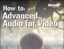 Capture the Best Sound with Advanced Audio for Video