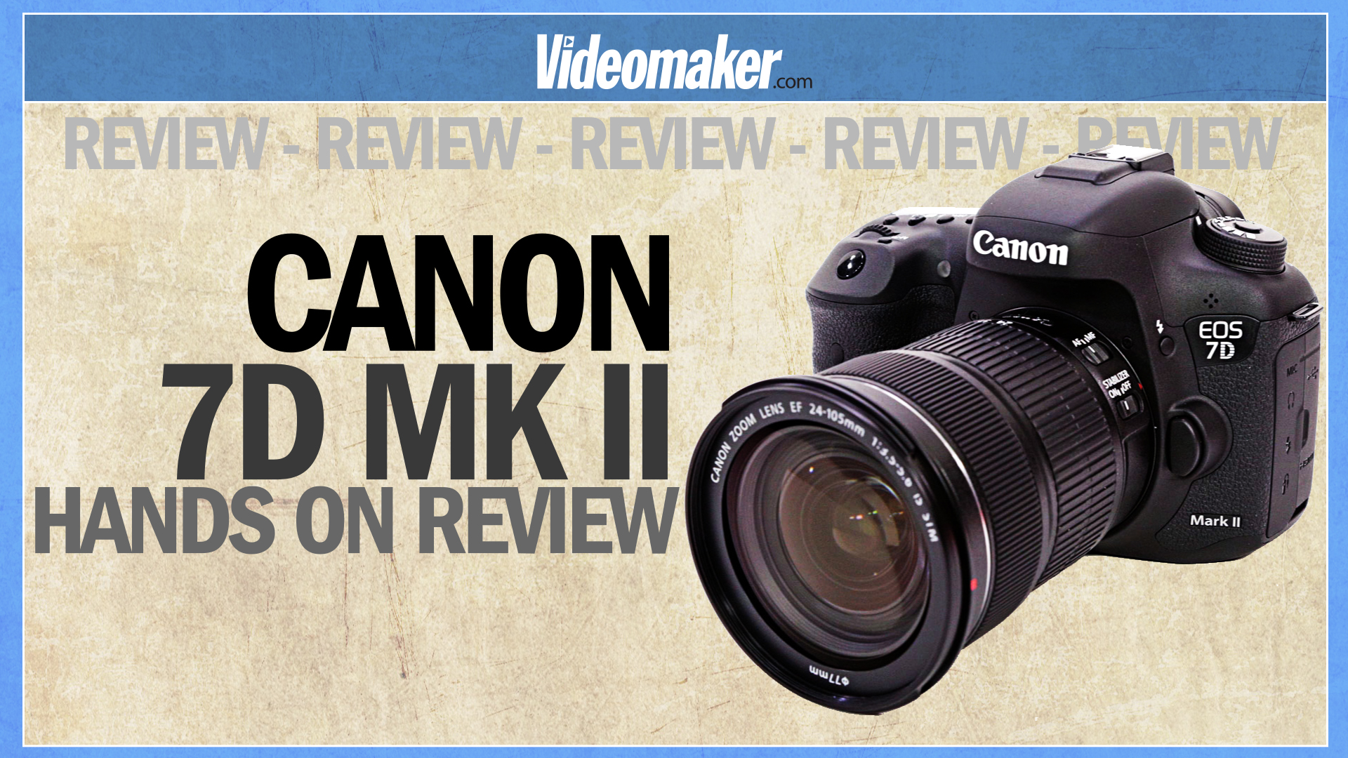 Canon 7D Mark II - Hands on Review - Videomaker