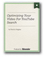 Optimizing Your Video For YouTube Search: Get More Views for your Video